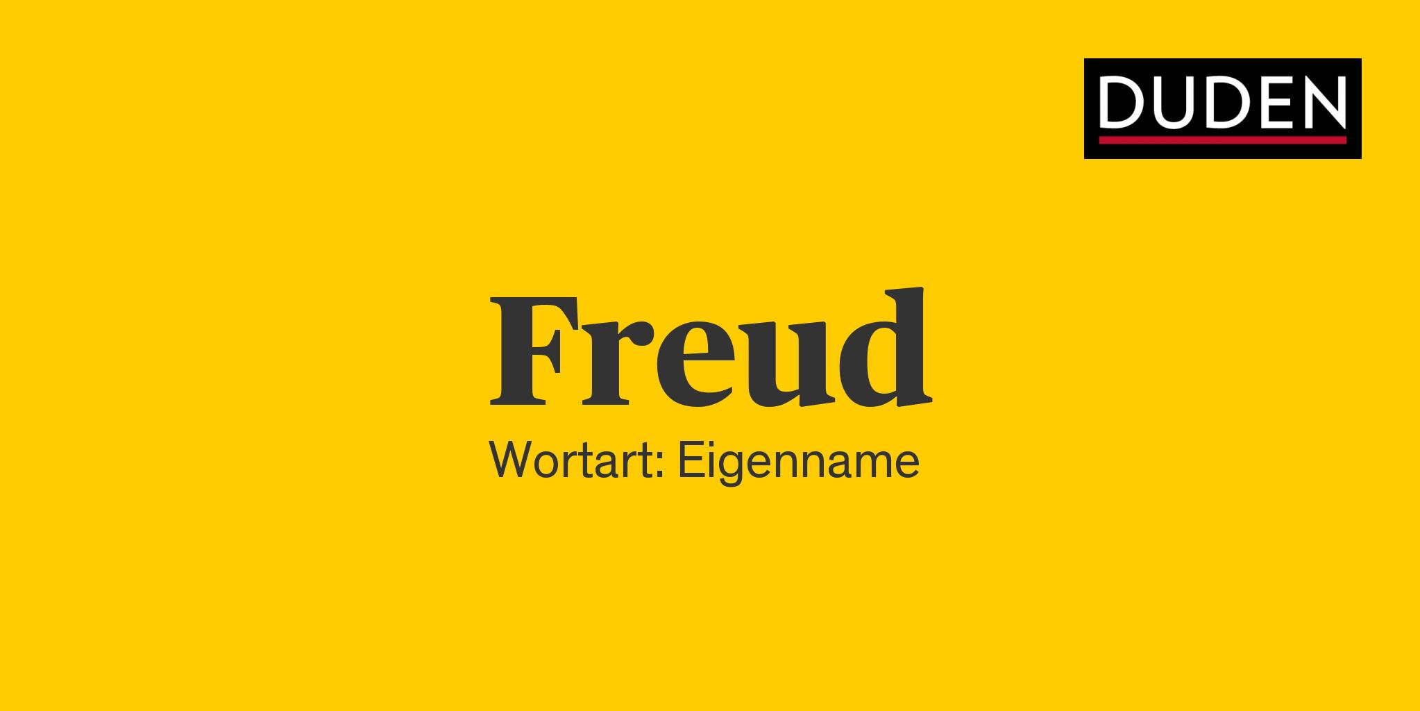 Duden   Freud   Rechtschreibung, Bedeutung, Definition