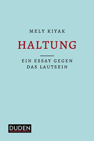 Das Cover von 'Haltung – Ein Essay gegen das Lautsein'