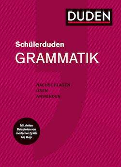 Das Nachschlagewerk für alle Fälle: Schülerduden – Grammatik