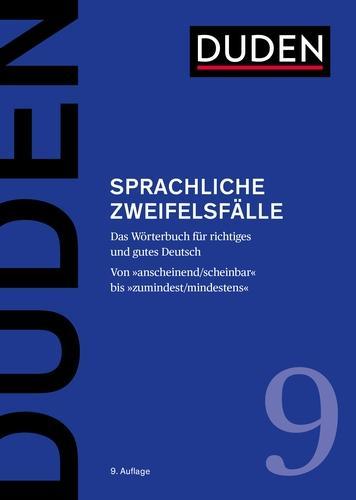 Sprachliche Zweifelsfälle: Das Wörterbuch für richtiges und gutes Deutsch