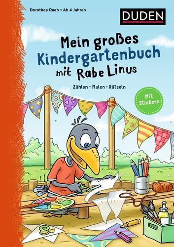 Mein großes Kindergartenbuch mit Rabe Linus: Zählen - Malen - Rätseln: Mit Stickern