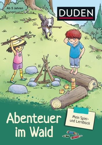 Mein Spiel- und Lernblock 1 - Abenteuer im Wald: Logisches Denken, Rätseln, Feinmotorik
