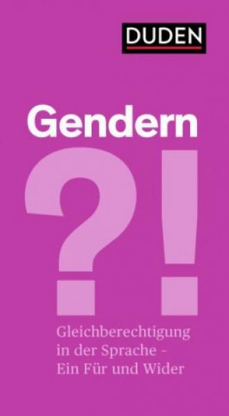 Gendern?! Gleichberechtigung in der Sprache – Ein Für und ein Wider